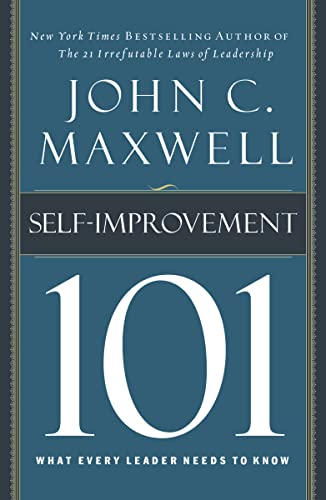 self-improvement-101-what-every-leader-needs-to-know-101-thomas-nelson