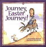 Mackall, Dandi Daley: Journey, Easter Journey