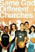 Same God, Different Churches by Katie Meier