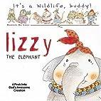Lizzie the Elephant (It's a Wild Life,…