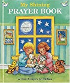 My Shining Prayer Book by Thomas Nelson