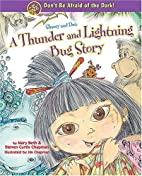 Shaoey and Dot: A Thunder and Lightning Bug…