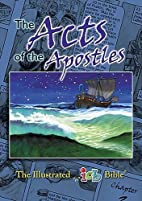 The Illustrated Bible: Acts (The Illustrated…