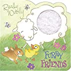 Really Woolly Furry Friends by Thomas Nelson