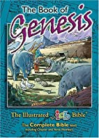 The Illustrated Bible: Genesis by Keith…