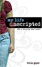 My Life Unscripted: Who's Writing Your Life?…