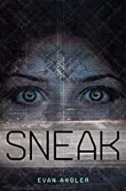 Sneak (Swipe Series) by Evan Angler