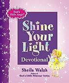 God's Little Angel: Shine Your Light…