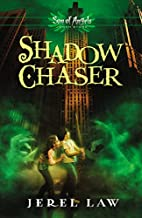 Shadow Chaser (Son of Angels, Jonah Stone)…