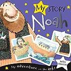 My Story: Noah by Fiona Boon