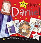 My Story: Daniel by Thomas Nelson