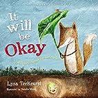 It Will be Okay: Trusting God Through Fear…