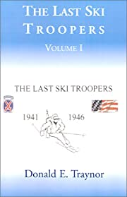 The last ski troopers by Donald E. Traynor
