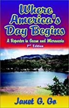 Where America's Day Begins: A Reporter in…