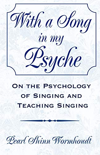 with-a-song-in-my-psyche-on-the-psychology-of-singing-and-teaching-singing