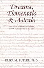 Dreams, Elementals & Astrals: The Diary of…