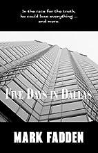 Five Days in Dallas by Mark Fadden