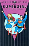 Siegel, Jerry: Supergirl Archives