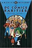 [???]: The DC Comics Rarities Archives