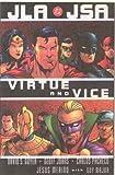 Geoff Johns: JLA/JSA: Virtue and Vice (JLA (DC Comics Unnumbered Paperback))