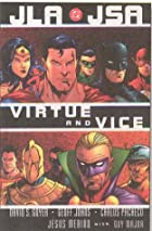 JLA/JSA: Virtue and Vice by Geoff Johns