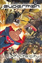 Superman: Infinite City by Mike Kennedy