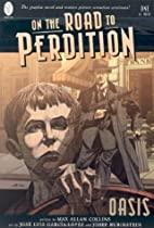 On the Road to Perdition: Oasis by Max Allan…