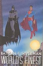Batman & Superman: World's Finest by Karl…