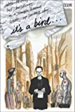 Kristiansen, Teddy H.: It's a Bird