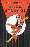 Fox, Gardner: Adam Strange, The - Archives, Volume 1 (DC Archive Editions)