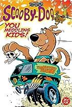 Scooby Doo VOL 01: You Meddling Kids!…