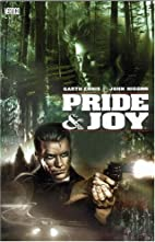 Pride & Joy by Garth Ennis