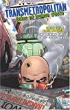 Ellis, Warren: Transmetropolitan: Tales Of Human Waste
