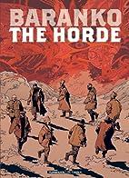 The Horde by Igor Baranko