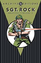 Sgt. Rock Archives, Volume 3 by Robert…