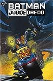 Wagner, John: The Batman/Judge Dredd Files