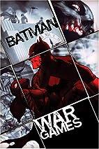 Batman: War Games, Act Three - Endgame by Ed…
