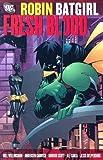 Willingham, Bill: Robin/Batgirl: Fresh Blood