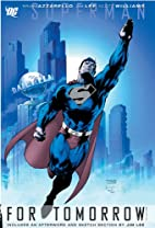 Superman: For Tomorrow, Vol. 2 by Brian…