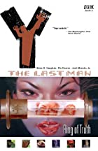 Y: The Last Man Vol. 5: Ring of Truth by…