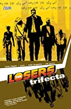 The Losers (Vol. 3): Trifecta by Andy Diggle