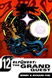 Pini, Richard: Elfquest 12: The Grand Quest