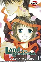 Land of the Blindfolded, Volume 1 by Sakura…