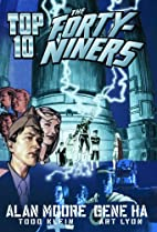 Top 10: The Forty-Niners by Alan Moore