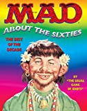 Usual Gang of Idiots: Mad About the Sixties: The Best Of The Decade