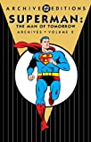 Finger, Bill: Superman: The Man of Tomorrow Archives, Vol. 2 (DC Archive Editions)