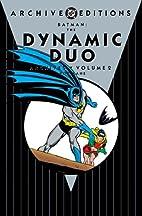 Batman: The Dynamic Duo Archives, Volume 2…