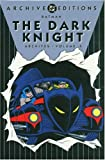 Cameron, Don: Batman: The Dark Knight Archives, Vol. 5 (DC Archive Editions)