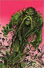 Swamp Thing, Vol. 8: Spontaneous Generation…