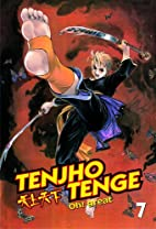 Tenjho Tenge, Volume 7 by Oh! Great